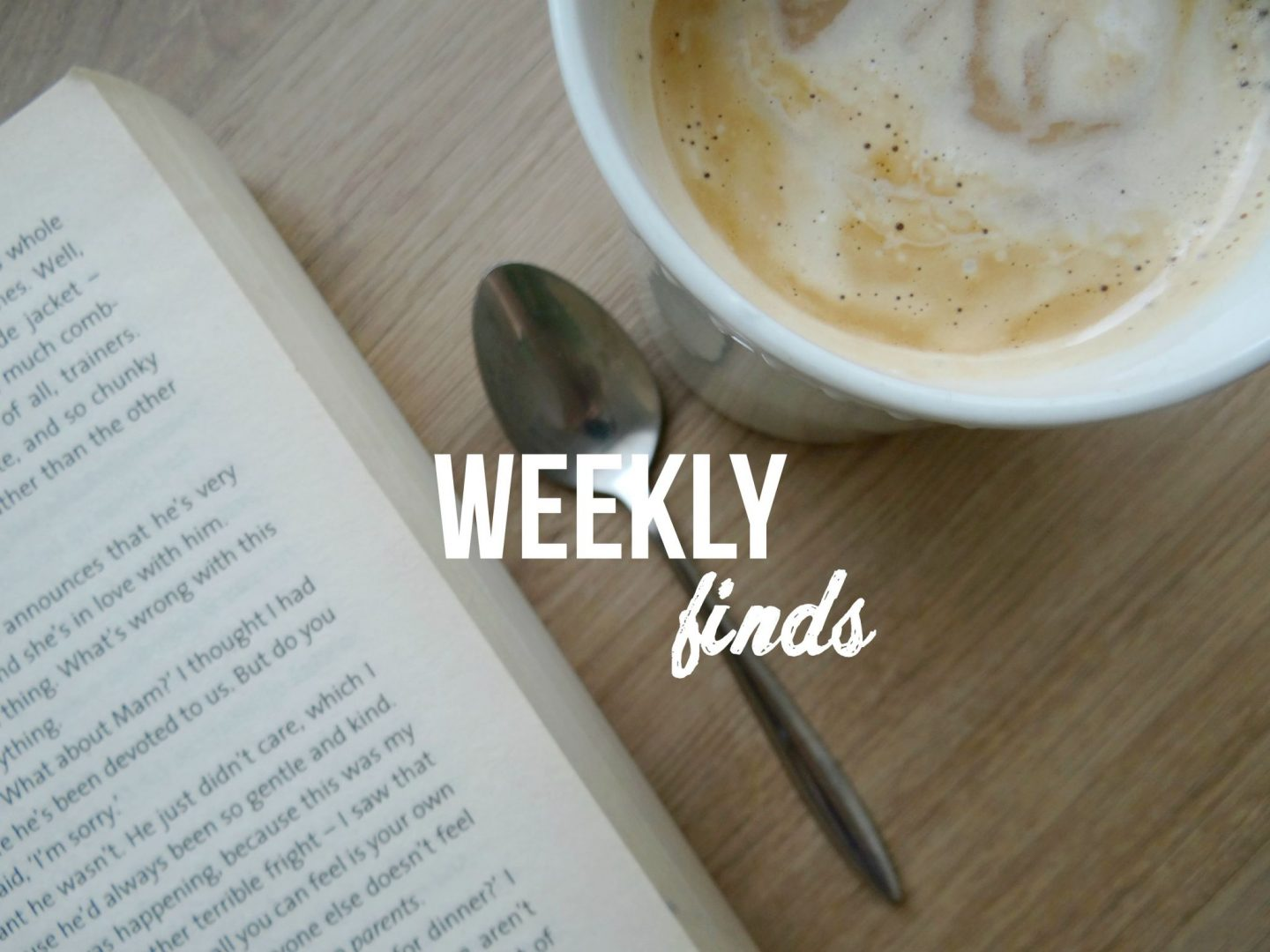 Reading, Listening, Watching | Weekly Finds #24