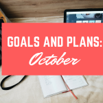 Goals and Plans for October, 2016 | The Nerdy Me