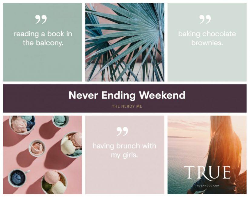 Never-Ending Weekend | www.thenerdyme.com